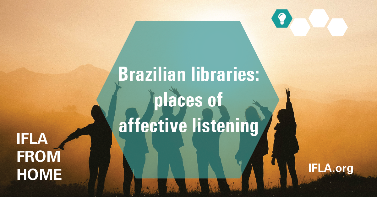 Brazilian libraries: places of affective listening