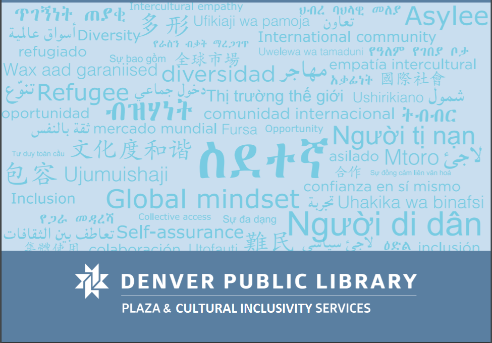 Denver Public Library's Cultural Inclusivity Services, formerly called Services to Immigrants and Refugees