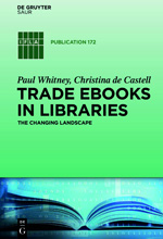 Trade eBooks in Libraries: The Changing Landscape