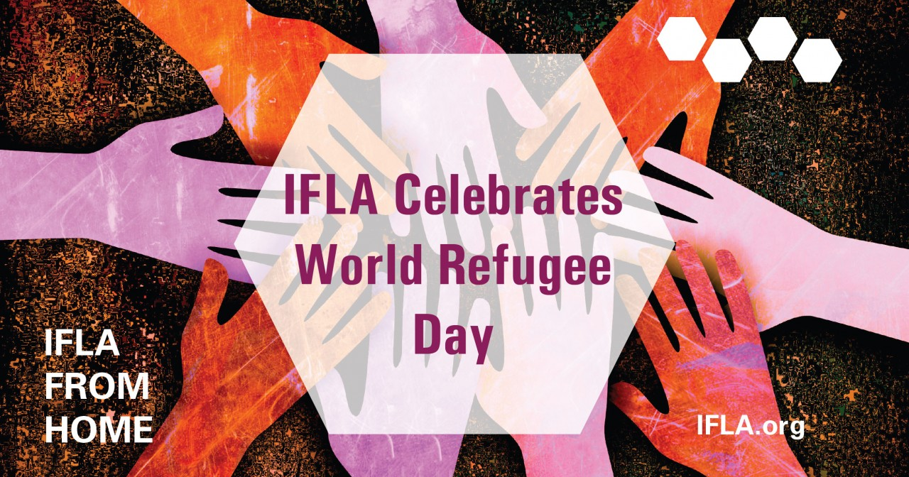 IFLA Celebrates World Refugee Day