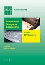International Newspaper Librarianship for the 21st Century