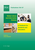 Global Library and Information Science A Textbook for Students and Educators