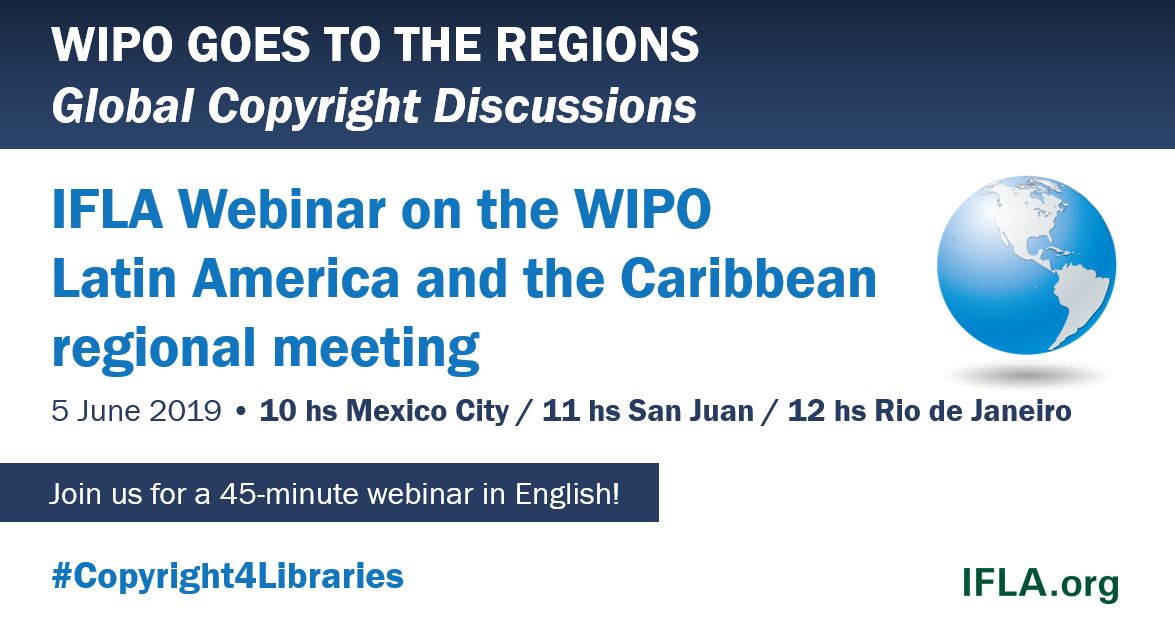 IFLA webinar on the WIPO Latin America and the Caribbean regional meeting (in English)