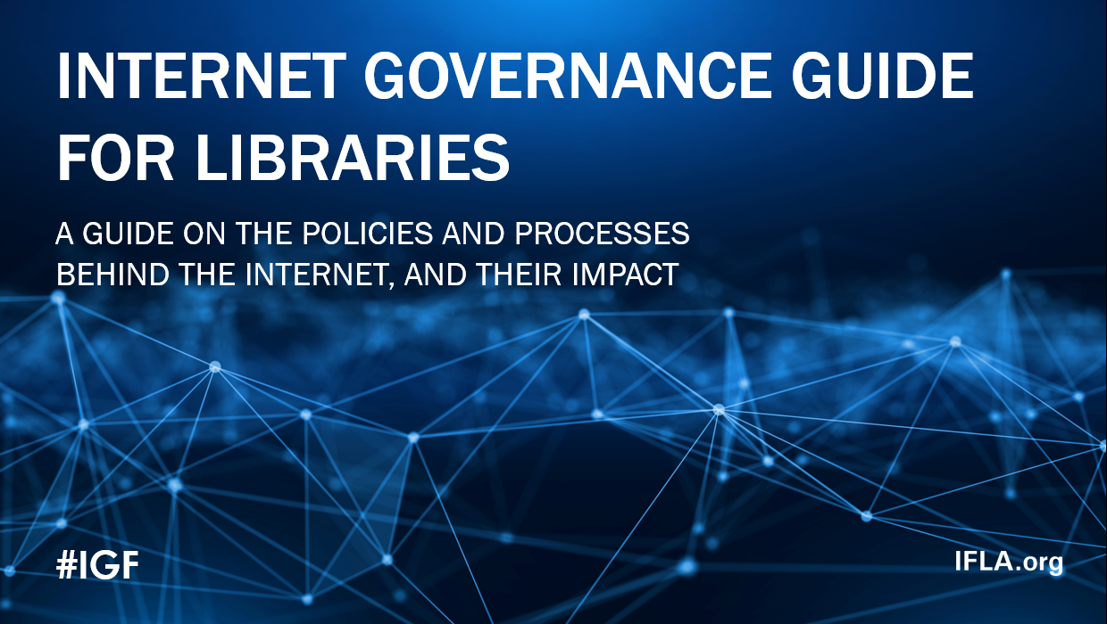 Internet Governance Guide for Libraries