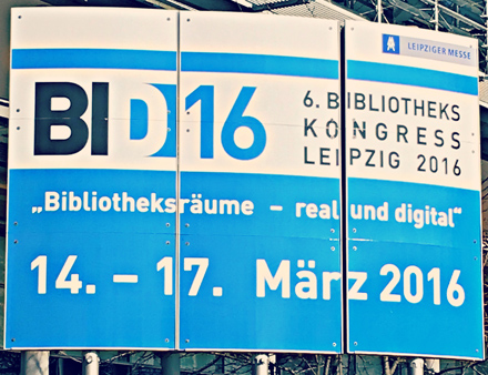 6th annual German Library congress (Bibliothekskongress)