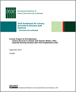 IFLA Guidelines for Library Services to Persons with Dyslexia – Revised and extended
