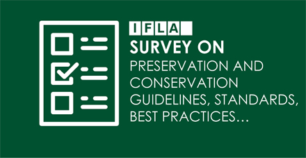 Preservation and Conservation Survey