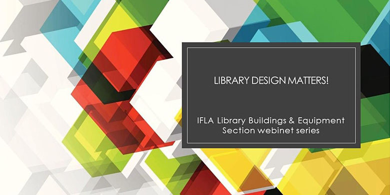 IFLA Library Buildings and Equipment Section webinet banner